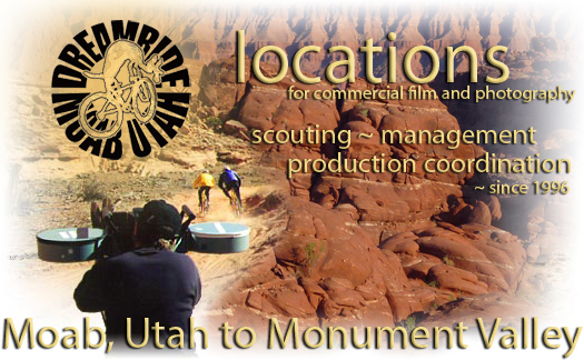 Motion Picture, Film and Photography Location Services In Moab, Utah.
