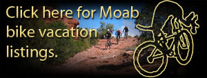 Click here for Moab Vacation listings.